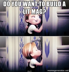 do you want to build a lit mag